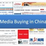 How To Do Successful Media Buying & Advertising in China